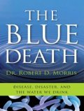 The Blue Death, Robert Morris