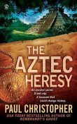 The Aztec Heresy, Christopher Paul Curtis