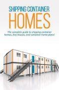 Shipping Container Homes, Andrew Marshall