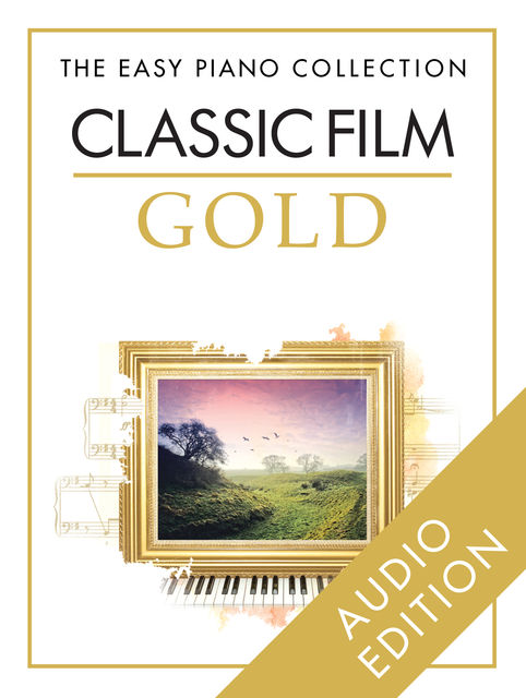The Easy Piano Collection: Classic Film Gold, Chester Music