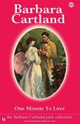 One Minute to Love, Barbara Cartland