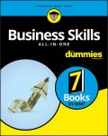 Business Skills All-in-One For Dummies, Consumer Dummies, Joel Elad, Natalie Canavor, Ryan Deiss, Russ Henneberry, Dawna Jones, Edward G. Anderson Jr., Mary Ann Anderson Geoffrey Parker, Stan Portny