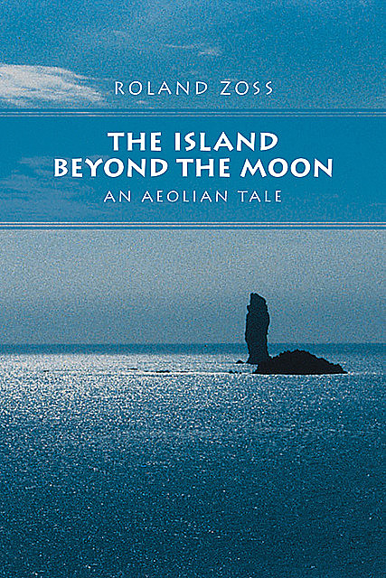 The Island Beyond the Moon, Roland Zoss