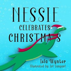 Nessie Celebrates Christmas, Isla Wynter