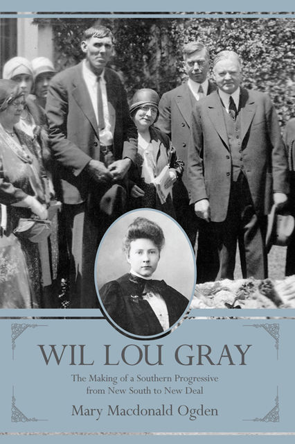 Wil Lou Gray, Mary Macdonald Ogden