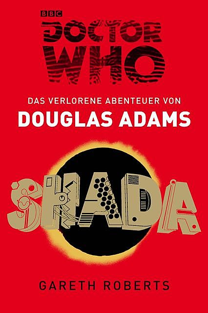 Doctor Who: SHADA, Douglas Adams, Gareth Roberts