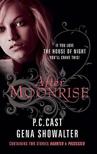 After Moonrise, P.C.Cast, Gena Showalter