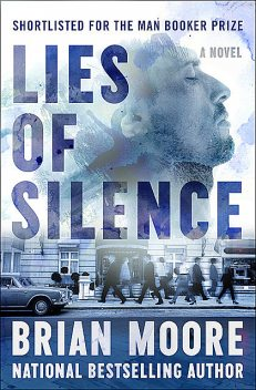 Lies of Silence, Brian Moore