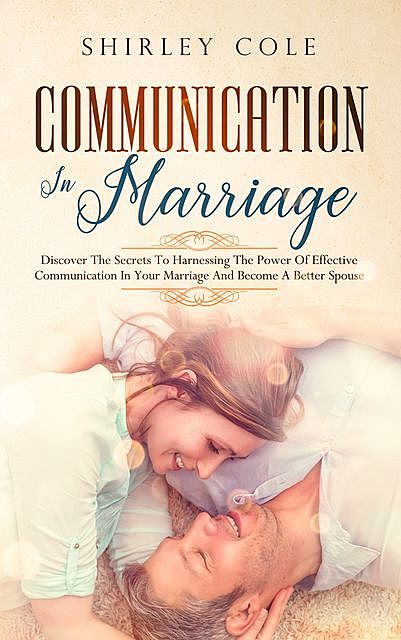 Communication In Marriage, Shirley Cole