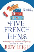 Five French Hens, Judy Leigh