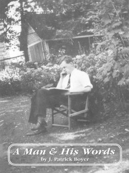 A Man and His Words, J.Patrick Boyer