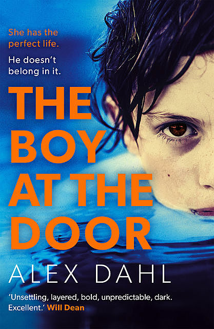 The Boy at the Door, Alex Dahl