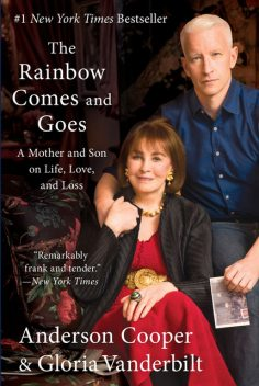 The Rainbow Comes and Goes, Gloria Vanderbilt, Anderson Cooper