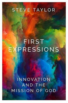 First Expressions, Steve Taylor