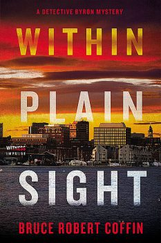 Within Plain Sight, Bruce Coffin