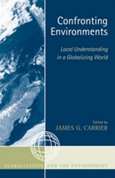 Confronting Environments, James Seditorr Carrier