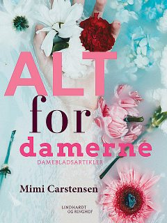 Alt for damerne, Mimi Carstensen