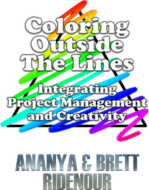 Coloring Outside The Lines, Ananya Ridenour, Brett Ridenour