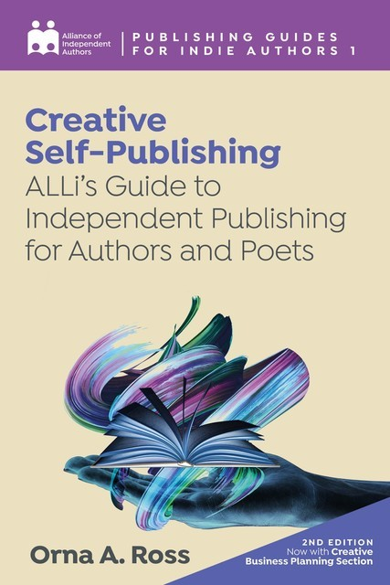 Creative Self-Publishing, Orna Ross, Alliance of Independent Authors