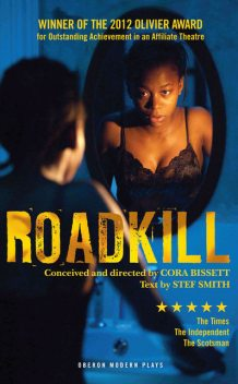 Roadkill, Cora Bissett, Stef Smith
