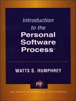 Introduction to the Personal Software Process(sm), Humphrey, Watts S.