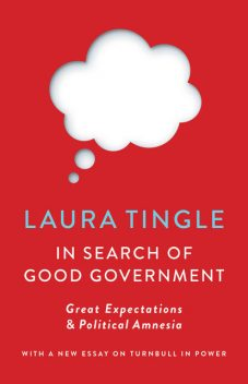 In Search of Good Government, Laura Tingle