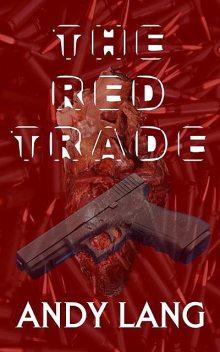 The Red Trade, Andy Lang