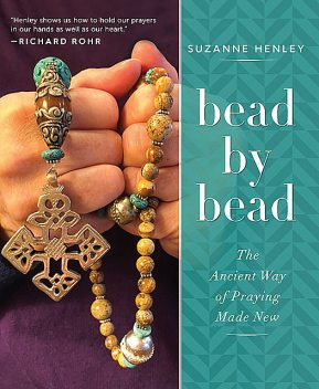 Bead by Bead, Suzanne Henley
