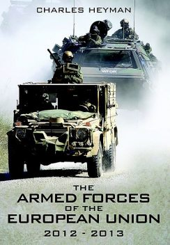 Armed Forces of the European Union, 2012–2013, Charles Heyman