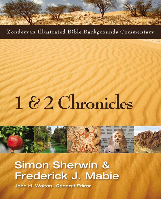 1 and 2 Chronicles, Frederick Mabie, Simon Sherwin