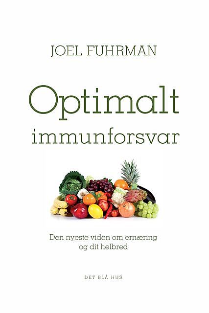 Optimalt immunforsvar, Joel Fuhrman