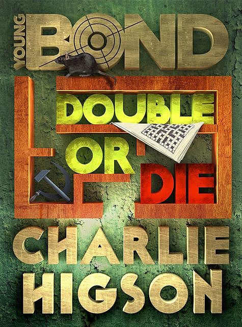 Double or Die, Charlie Higson