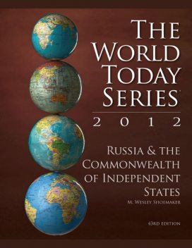 Russia and The Commonwealth of Independent States 2014, M. Wesley Shoemaker