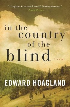 In the Country of the Blind, Edward Hoagland