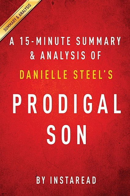 Prodigal Son by Danielle Steel | Summary & Analysis, EXPRESS READS