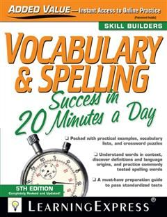 Vocabulary & Spelling Success in 20 Minutes a Day,