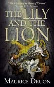 The Accursed Kings 06: The Lily and the Lion, Maurice Druon
