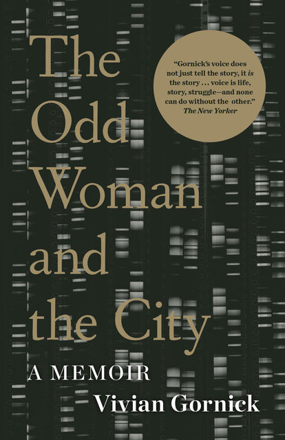 The Odd Woman and the City, Vivian Gornick