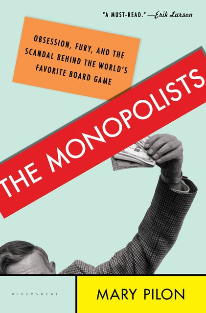 The Monopolists, Mary Pilon