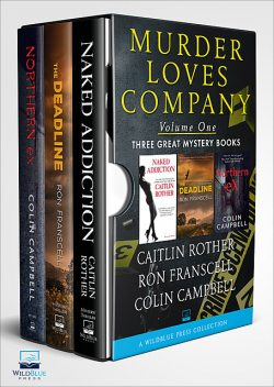Murder Loves Company, Caitlin Rother, Ron Franscell, Colin Campbell