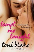 Tempt Me Tonight, Toni Blake