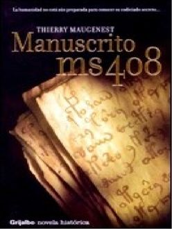 Manuscrito Ms 408, Thierry Maugenest