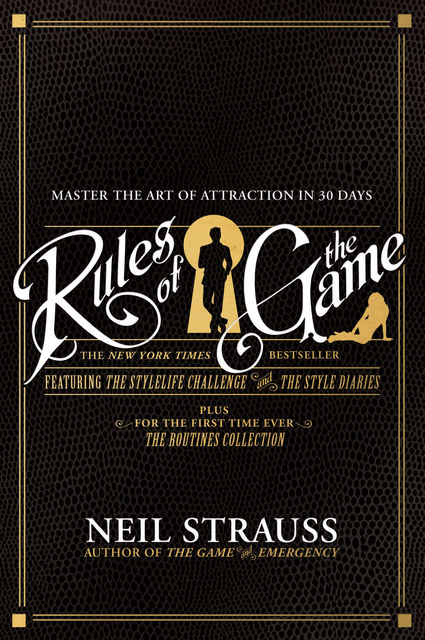 Rules of the Game, Neil Strauss