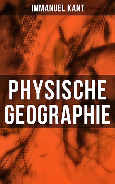 Physische Geographie, Immanuel Kant