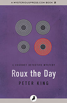 Roux the Day, Peter King