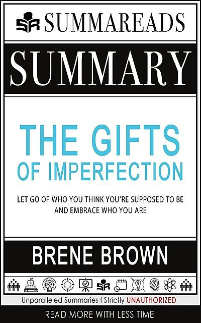 Summary of The Gifts of Imperfection, Summareads Media