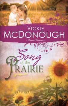 Song of the Prairie, Vickie McDonough