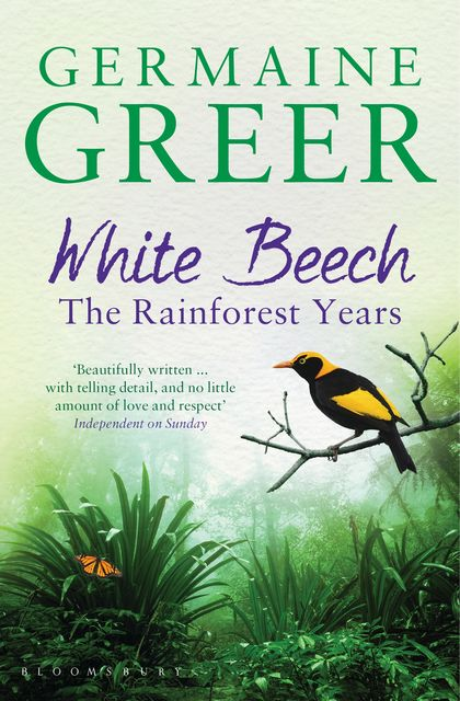 White Beech, Germaine Greer