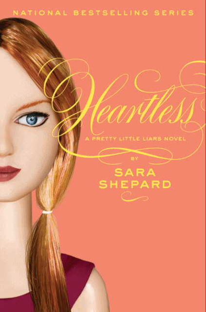 Pretty Little Liars #7: Heartless, Sara Shepard