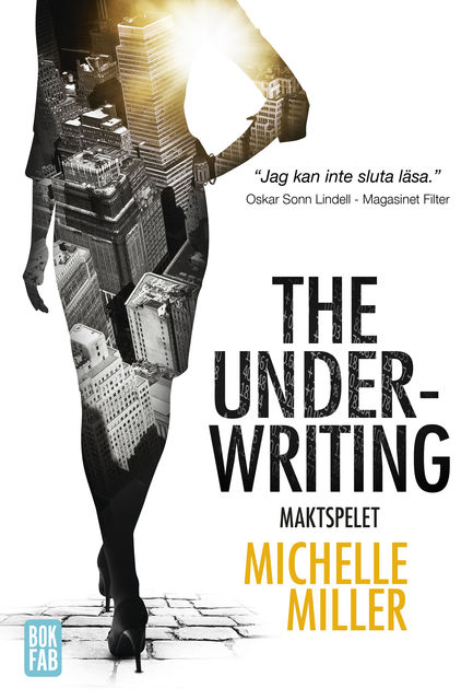 The Underwriting : Maktspelet, Michelle Miller
